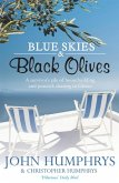 Blue Skies & Black Olives (eBook, ePUB)