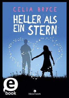 Heller als ein Stern (eBook, ePUB) - Bryce, Celia