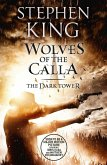 The Dark Tower V: Wolves of the Calla (eBook, ePUB)