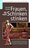 Frauen, die nach Schinken stinken (eBook, ePUB)