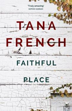 Faithful Place (eBook, ePUB) - French, Tana