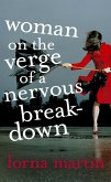 Woman On The Verge Of A Nervous Breakdown (eBook, ePUB)