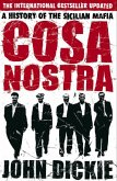 Cosa Nostra: A History of the Sicilian Mafia (eBook, ePUB)