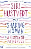 The Shaking Woman or A History of My Nerves (eBook, ePUB)