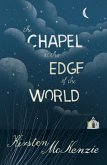 The Chapel at the Edge of the World (eBook, ePUB)