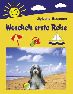 Wuschels erste Reise (eBook, ePUB) - Sylvana Baumann
