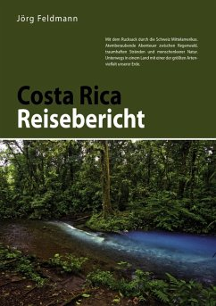 Costa Rica Reisebericht (eBook, ePUB)
