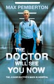The Doctor Will See You Now (eBook, ePUB)