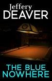 The Blue Nowhere (eBook, ePUB)