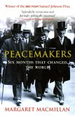 Peacemakers Six Months that Changed The World (eBook, ePUB)
