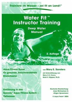 Water Fit Instructor Training - Deep Water Manual (eBook, ePUB)
