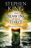 The Dark Tower II: The Drawing Of The Three (eBook, ePUB)