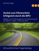 Zurück zum Führerschein/Erfolgreich durch die MPU (eBook, ePUB)