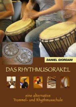 Das Rhythmusorakel, m. 1 Audio-CD - Giordani, Daniel