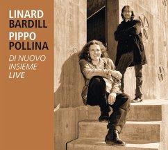 Di Nuovo Insieme - Pippo Pollina & Linard Bardill