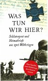 Was tun wir hier? (eBook, ePUB)