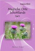 Magische Orte Schottlands (eBook, PDF)