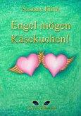 Engel mögen Käsekuchen (eBook, ePUB)