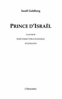 Prince d'israEl : le journal de rabbi yosseph yits'hak schne (eBook, ePUB)