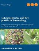 33 Lebensgesetze und ihre praktische Anwendung (eBook, ePUB)
