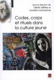 Codes, corps et rituels dans la culture jeune (eBook, PDF)