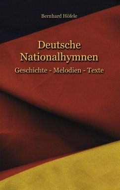 Deutsche Nationalhymnen (eBook, ePUB)