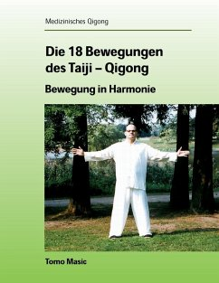 Die 18 Bewegungen des Taiji-Qigong (eBook, ePUB)
