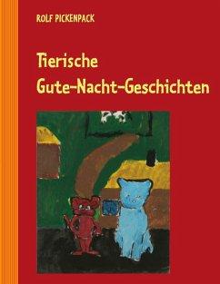 Tierische Gute-Nacht-Geschichten (eBook, ePUB)