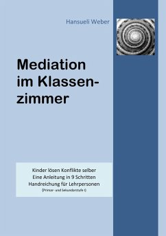 Mediation im Klassenzimmer (eBook, ePUB)