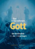 DAS UNTERNEHMEN Gott (eBook, ePUB)