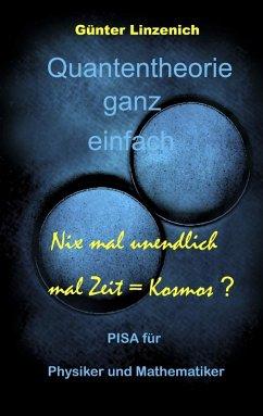 Quantentheorie ganz einfach (eBook, ePUB) - Linzenich, Günter