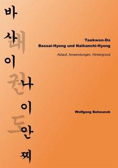 Taekwon-Do - Bassai-Hyong und Naihanchi-Hyong (eBook, ePUB)