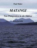 Matangi - Von Patagonien in die Südsee (eBook, ePUB)