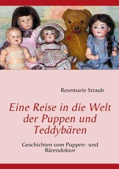 Eine Reise in die Welt der Puppen und Teddybären (eBook, ePUB)
