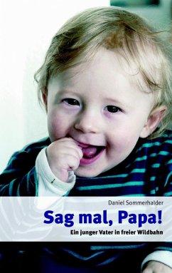 Sag mal, Papa! (eBook, ePUB)