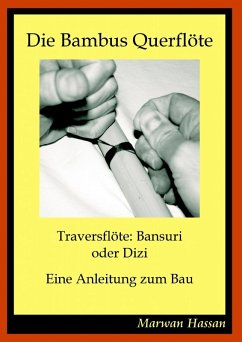 Die Bambus Querflöte (eBook, ePUB)