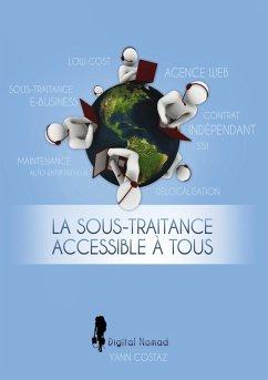 La Sous-Traitance Accessible à Tous (eBook, ePUB)