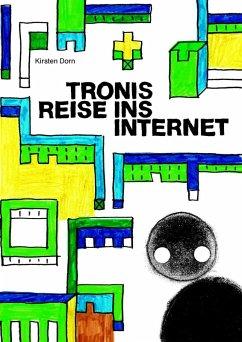 Tronis Reise ins Internet (eBook, ePUB)