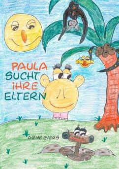 Paula sucht ihre Eltern (eBook, ePUB)