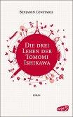 Die drei Leben der Tomomi Ishikawa (eBook, ePUB)