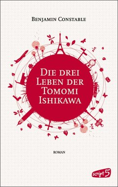 Die drei Leben der Tomomi Ishikawa (eBook, ePUB) - Benjamin Constable