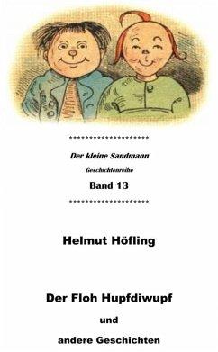 Der Floh Hupfdiwupf und andere Geschichten (eBook, ePUB) - Höfling, Helmut