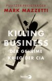 Killing Business. Der geheime Krieg der CIA (eBook, ePUB)