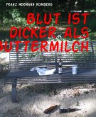 Blut ist dicker als Buttermilch (eBook, ePUB)