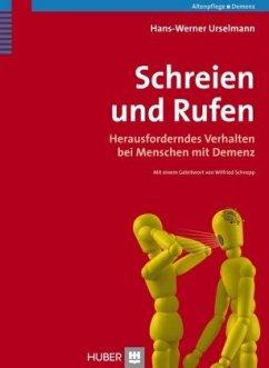 Schreien und Rufen - Urselmann, Hans Werner