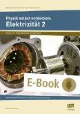 Physik selbst entdecken: Elektrizität 2 (eBook, PDF)