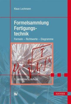 Formelsammlung Fertigungstechnik (eBook, PDF) - Lochmann, Klaus