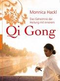 Das Geheimnis der Heilung mit innerem Qi Gong (eBook, ePUB)