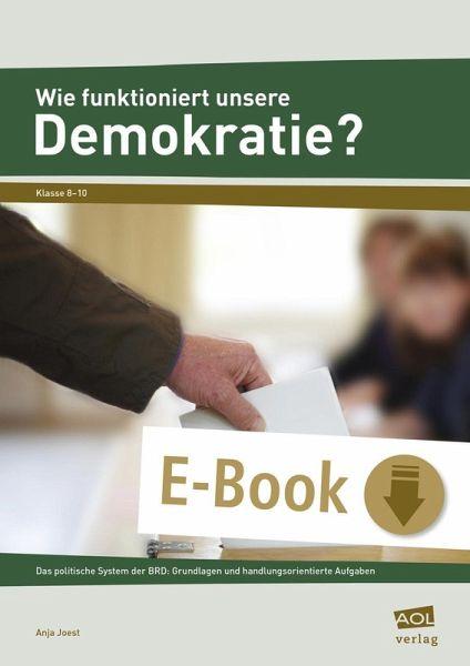 Wie Funktioniert Unsere Demokratie Ebook Pdf Von Anja Joest