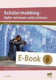 Schülermobbing: Opfer wirksam unterstützen (eBook, PDF)